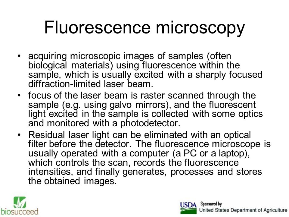 Fluorescence microscopy acquiring microscopic images of samples (often biological materials) using fluorescence within the sample, which is usually excited with a sharply focused diffraction-limited laser beam.