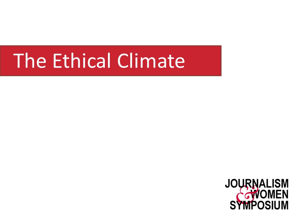 The Ethical Climate