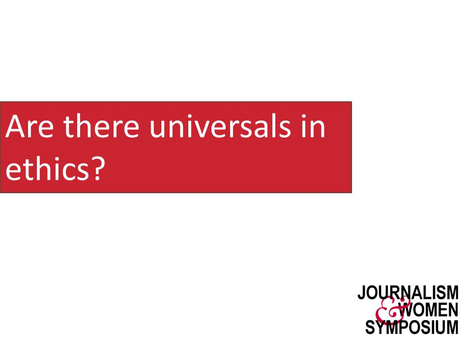 Are there universals in ethics?