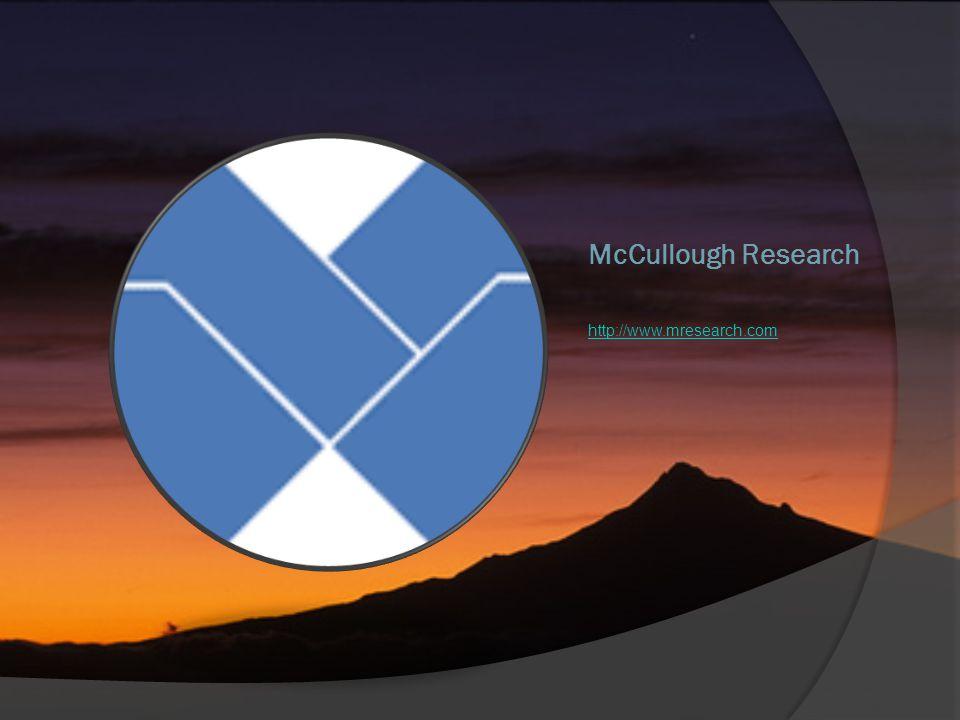 McCullough Research http://www.mresearch.com