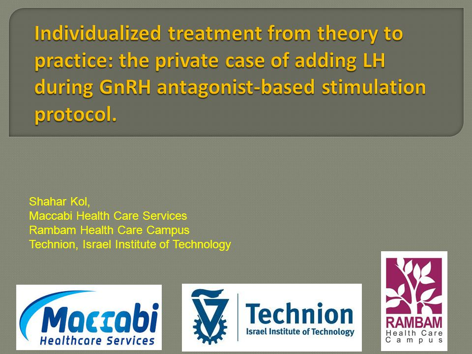 Shahar Kol, Maccabi Health Care Services Rambam Health Care Campus Technion, Israel Institute of Technology