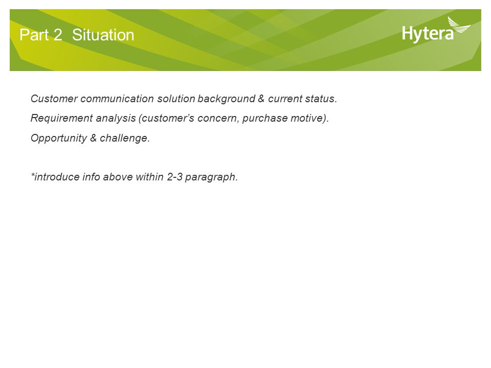 6 Part 2 Situation Customer communication solution background & current status.