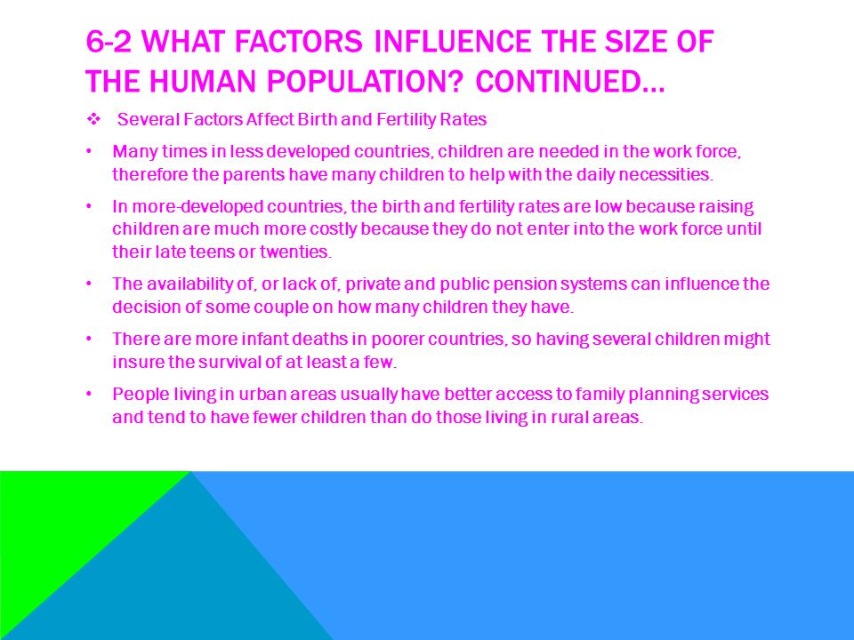 6-2 WHAT FACTORS INFLUENCE THE SIZE OF THE HUMAN POPULATION.