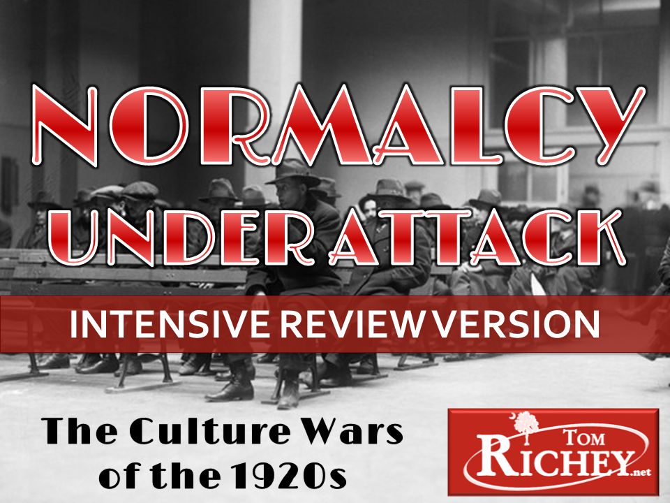 The Culture Wars of the 1920s INTENSIVE REVIEW VERSION