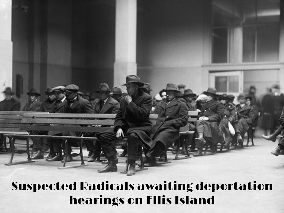 Suspected Radicals awaiting deportation hearings on Ellis Island