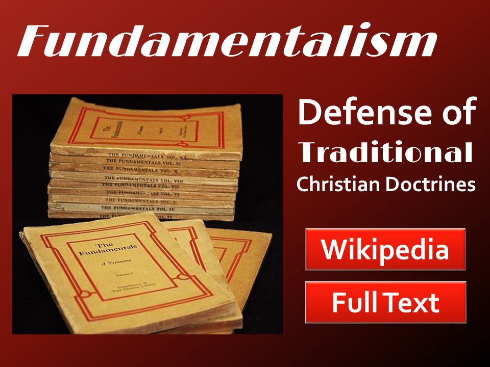 Fundamentalism Full Text Wikipedia Defense of Traditional Christian Doctrines