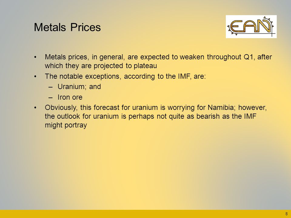 Metals Prices Metals prices, in general, are expected to weaken throughout Q1, after which they are projected to plateau The notable exceptions, accor