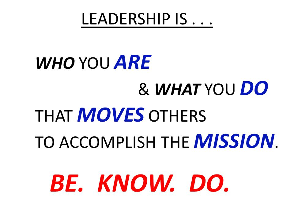SERVANT LEADERSHIP The servant-leader is servant first.