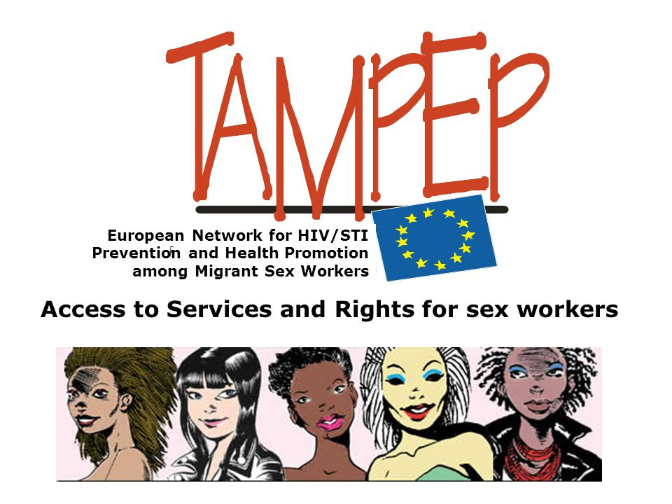 A Network of community-based service providers and sex workers organisations, cooperating in 26 European countries.
