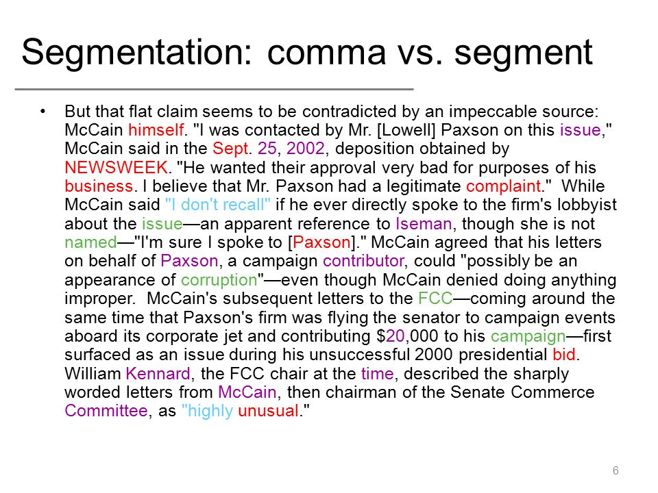 Rules for Segmentation For a potential sentence-ending word w followed by a '.' –If w is an abbreviation (e.g.
