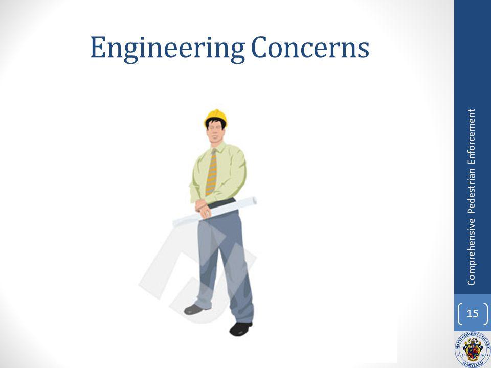 Engineering Concerns 15 Comprehensive Pedestrian Enforcement