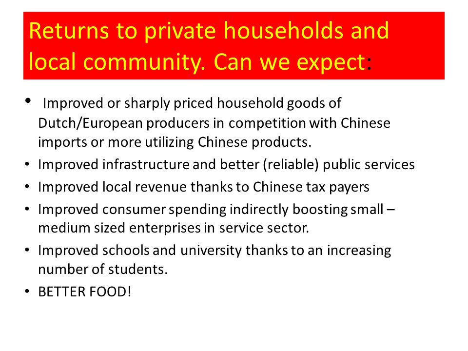 Returns to private households and local community.