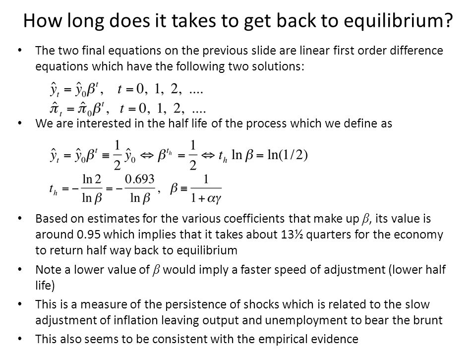 How long does it takes to get back to equilibrium.