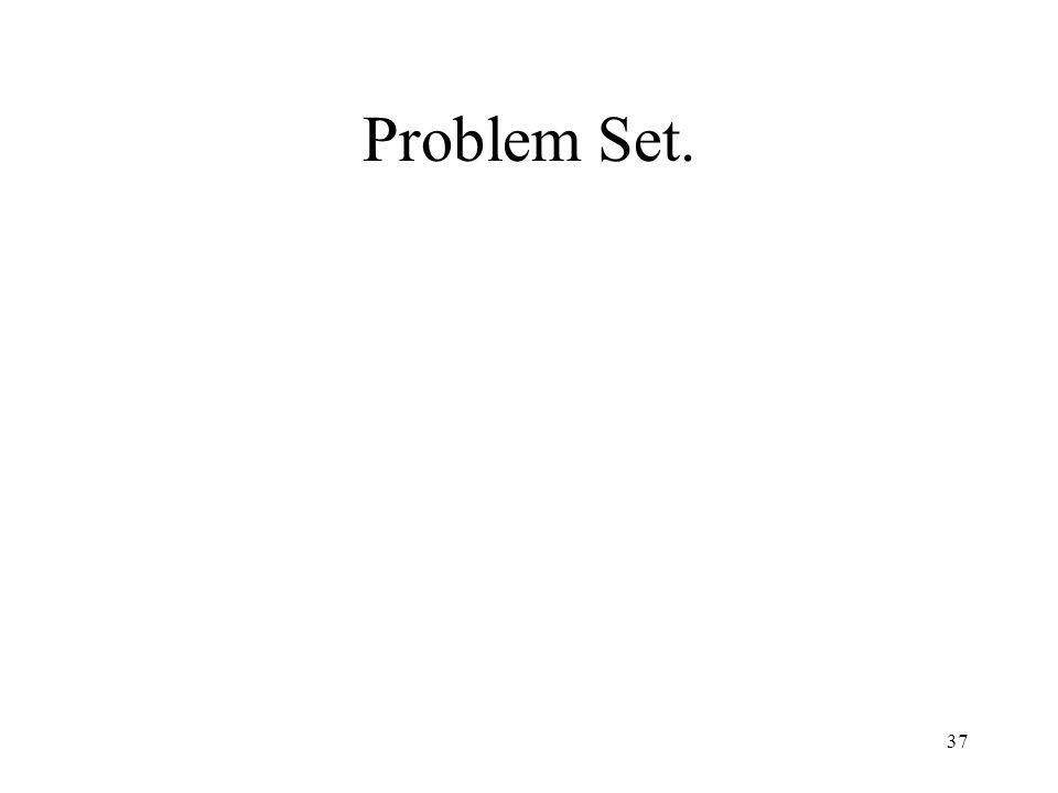 Problem Set. 37