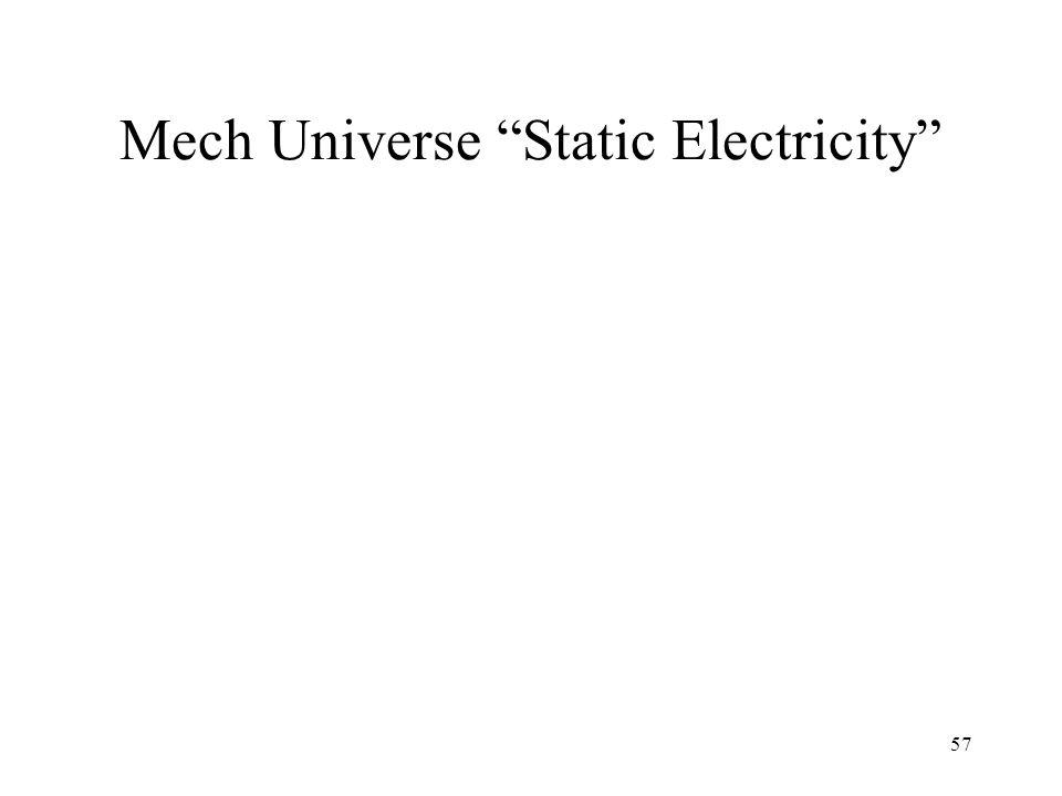 57 Mech Universe Static Electricity