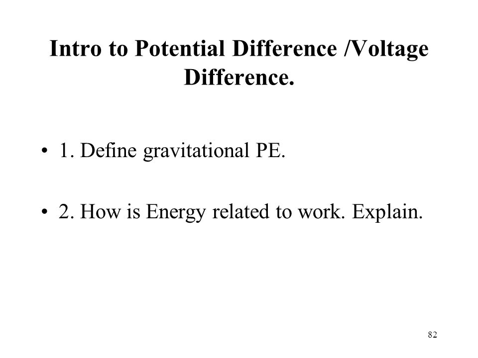 Intro to Potential Difference /Voltage Difference.
