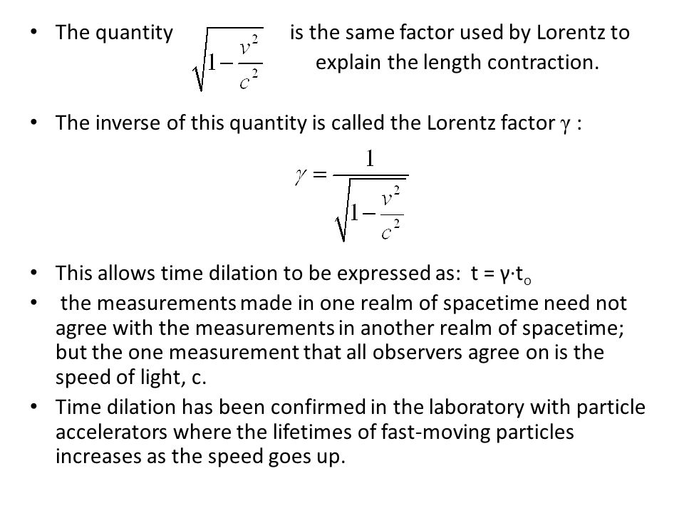 The quantity is the same factor used by Lorentz to explain the length contraction.