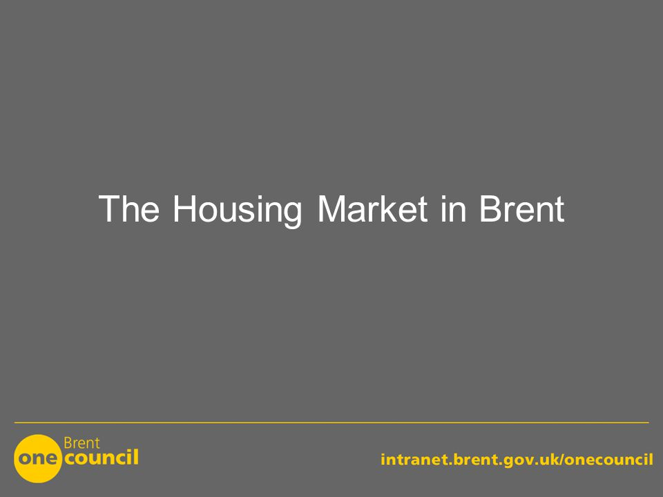 The Housing Market in Brent