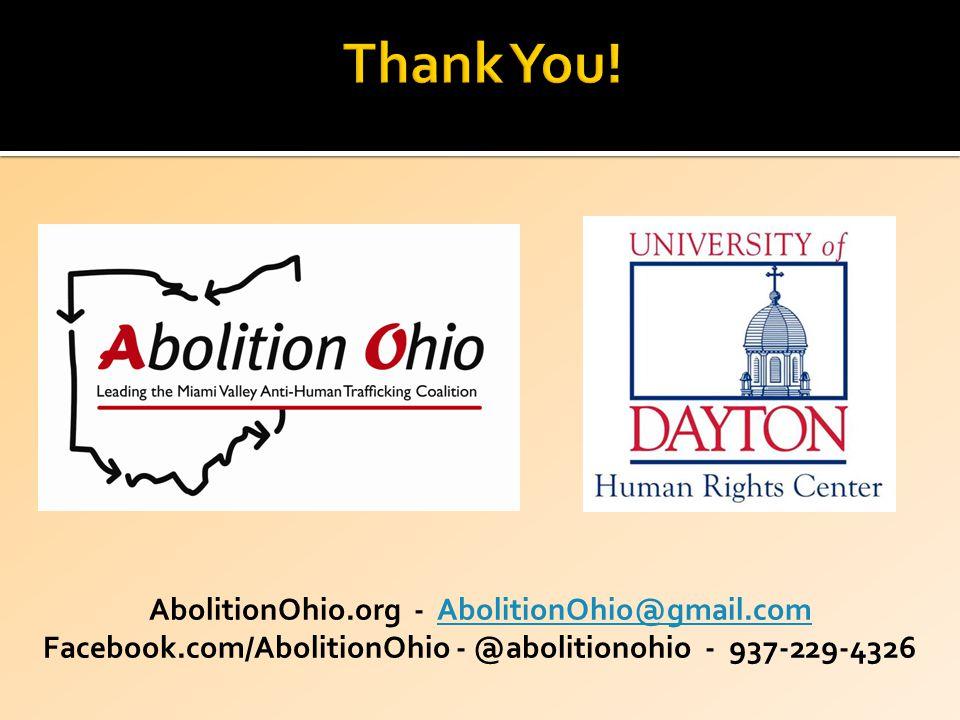 AbolitionOhio.org - AbolitionOhio@gmail.comAbolitionOhio@gmail.com Facebook.com/AbolitionOhio - @abolitionohio - 937-229-4326