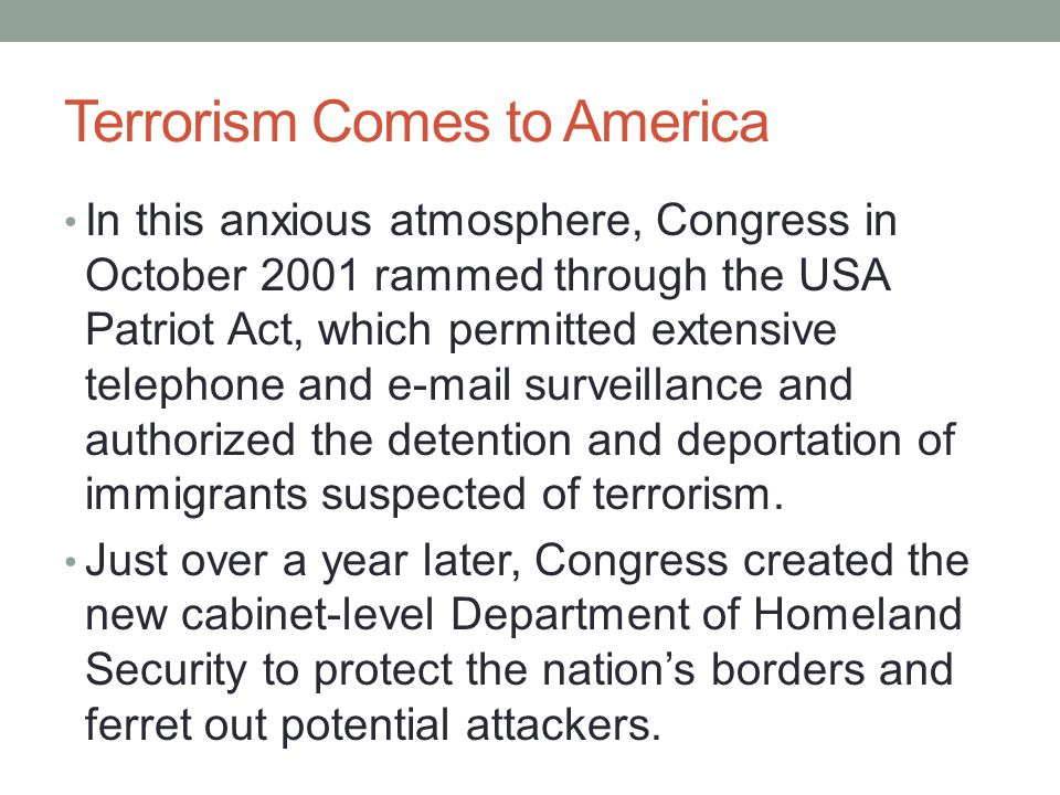 Terrorism Comes to America The Justice Department meanwhile rounded up hundreds of immigrants and held them without habeas corpus.