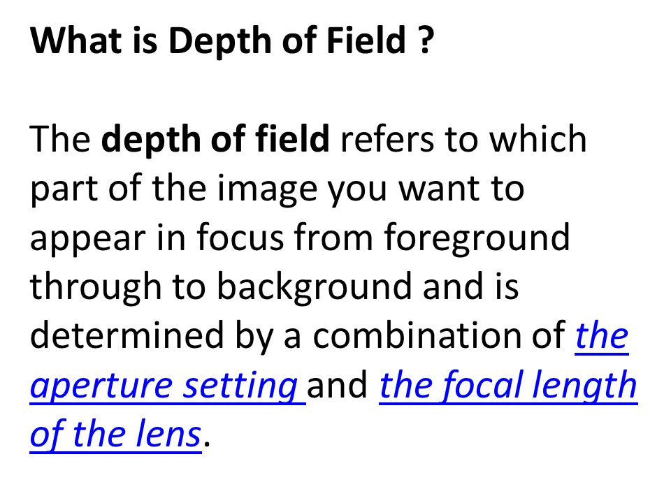 What is Depth of Field .
