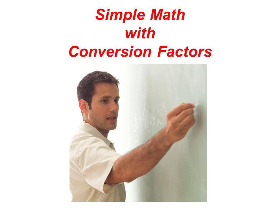 SI-US Conversion Factors EqualityConversion Factors Length Volume Mass 2.54 cm = 1 in. 1 m = 39.4 in. 946 mL = 1 qt 1 L = 1.06 qt 453.6 g = 1 lb 1 kg