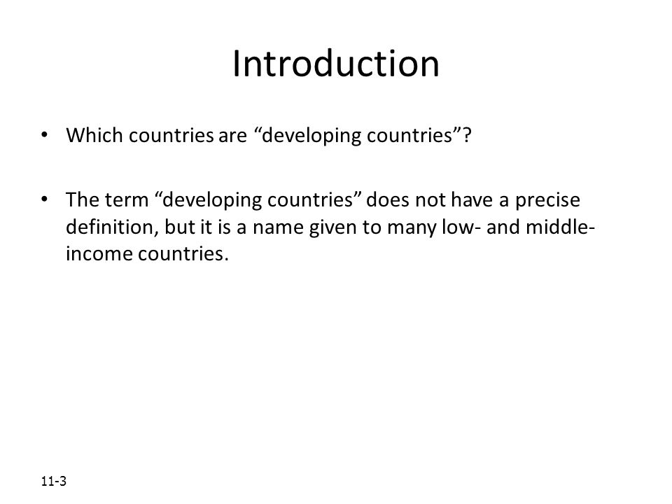 11-3 Introduction Which countries are developing countries .