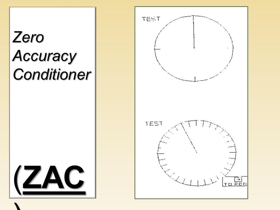 ZeroAccuracyConditioner (ZAC )