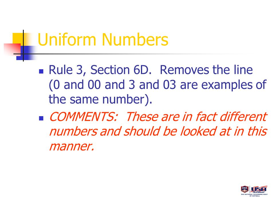 Uniform Numbers Rule 3, Section 6D.