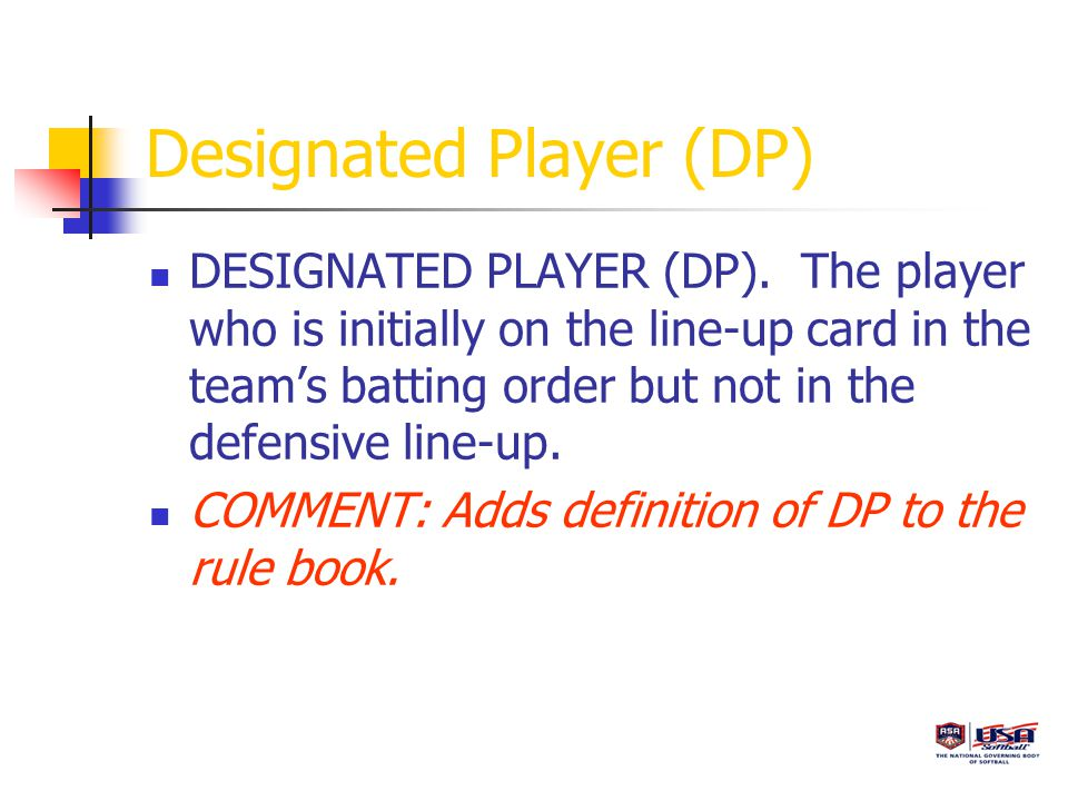 Extra Player (EP) EXTRA PLAYER (EP).An optional player(s) in slow pitch.