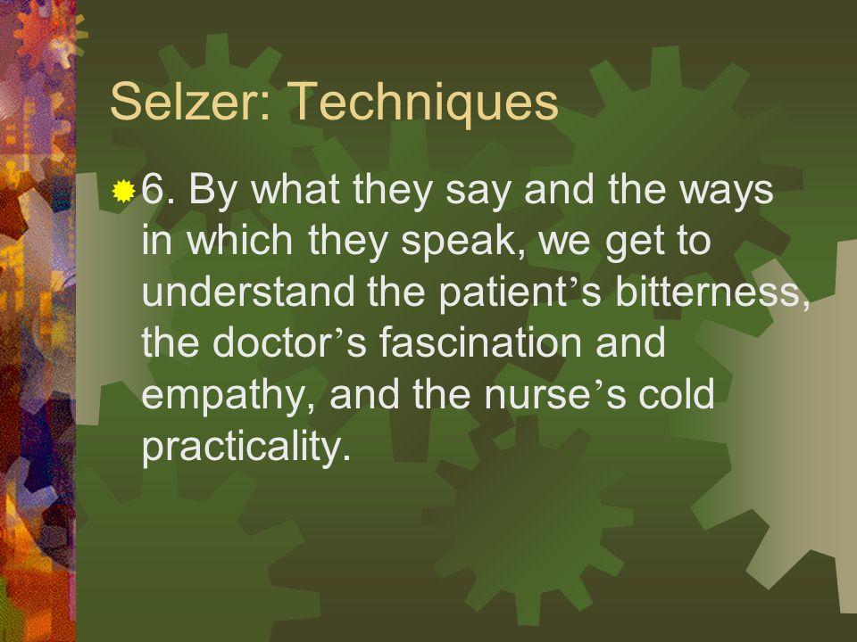 Selzer: Techniques  5.