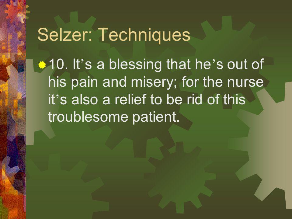 Selzer: Techniques  9.