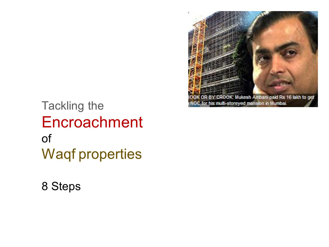 Tackling the Encroachment of Waqf properties 8 Steps