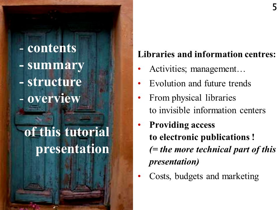 86 Libraries and information centres in evolution Decreasing physical, hard-copy document collections Increasing impact of online access information sources »Secondary, bibliographic databases »WWW sites »E-journals »(E-books) »… **--