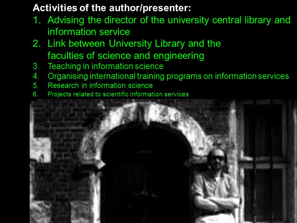 28 **-- Organizing access to information in information centres: hybrid libraries User / Reader Searching + using Hard copy + electronic, digital resources in an integrated, hybrid library The Holy Grail