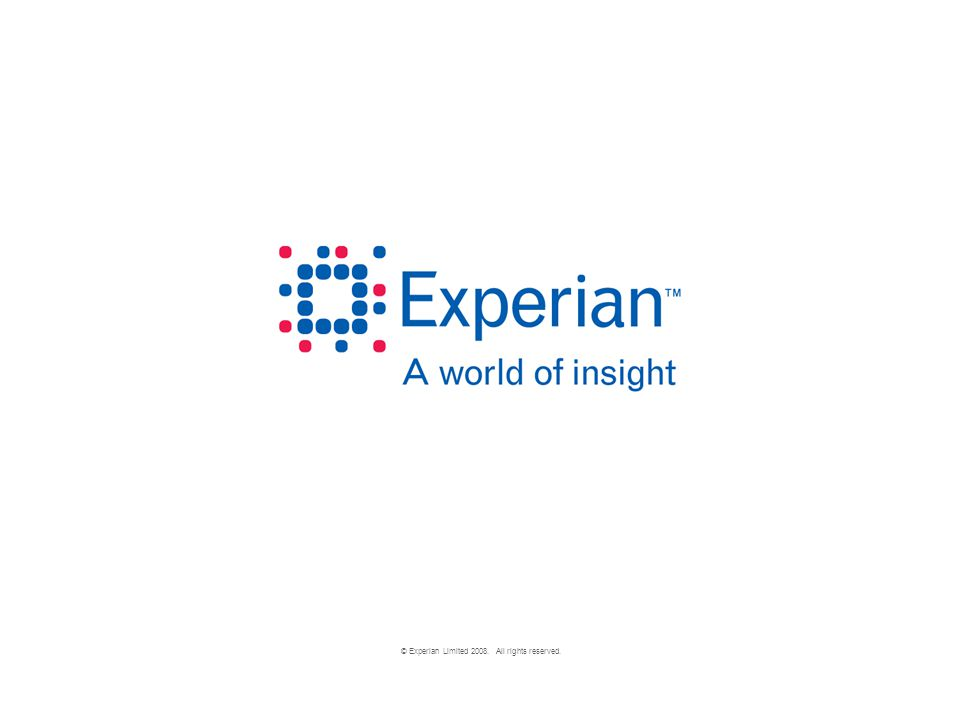 © Experian Limited 2008. All rights reserved.