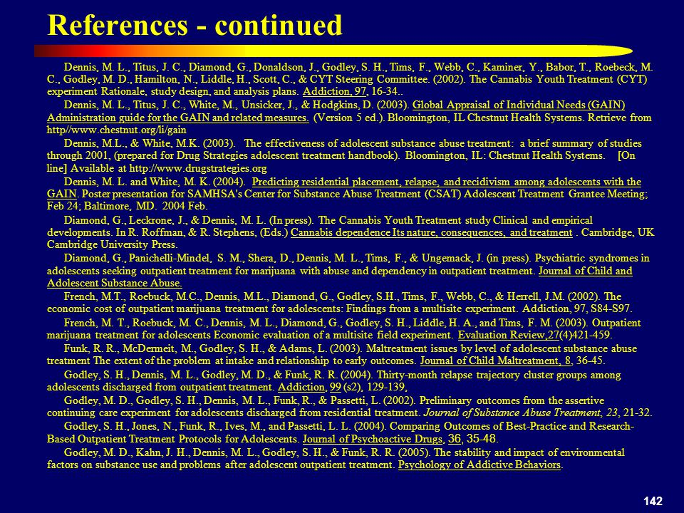 142 References - continued Dennis, M. L., Titus, J.
