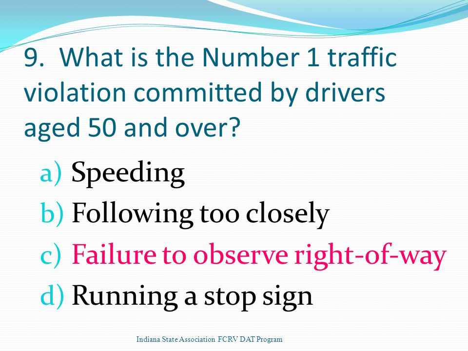 9. What is the Number 1 traffic violation committed by drivers aged 50 and over.