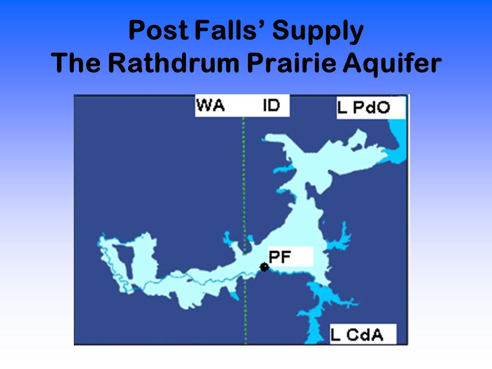 Post Falls' Supply The Rathdrum Prairie Aquifer