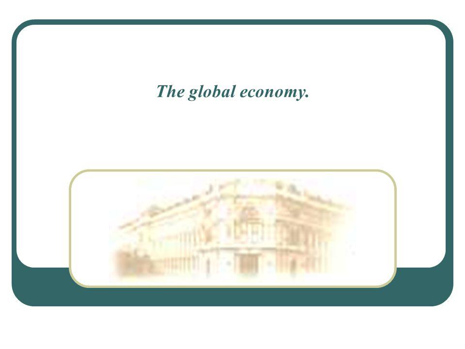 The global economy.