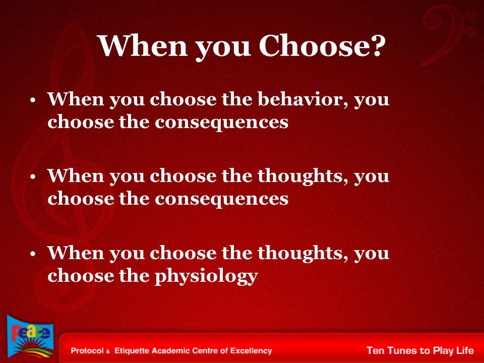 When you Choose.