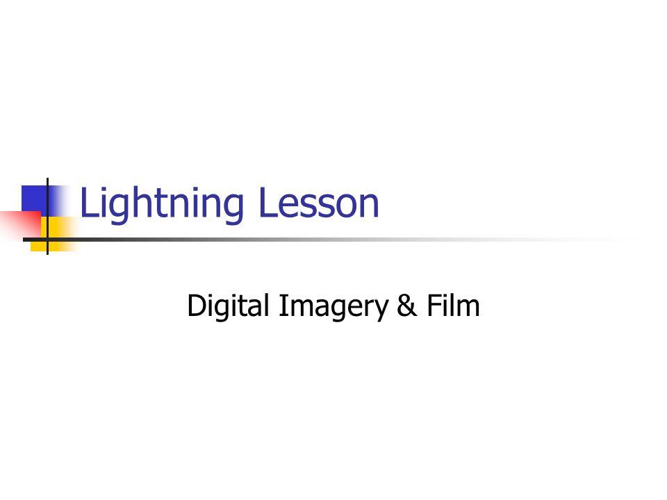 Lightning Lesson Digital Imagery & Film