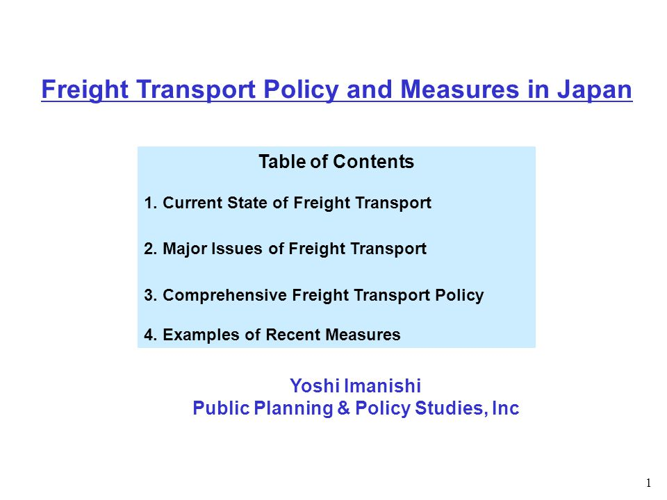 1 Table of Contents 1. Current State of Freight Transport 2.