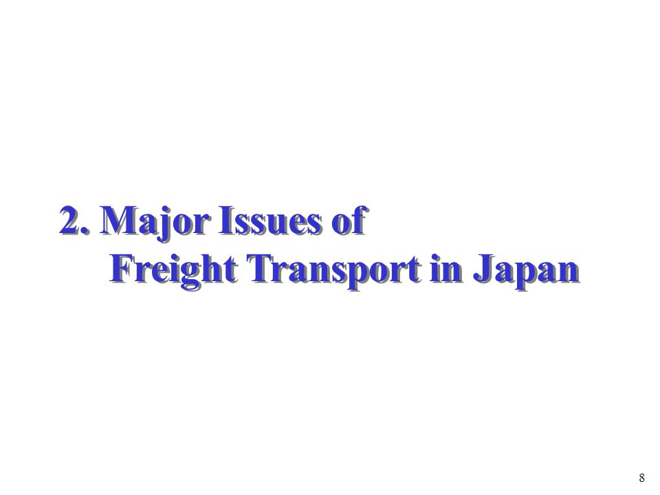 9 (1) Traffic Congestion and High Proportion of Freight Vehicle Traffic Japan has two remarkable traffic characteristics: 1) Low travel speed on the general roads (as low as 20km/h in major cities) 2) High proportion of freight vehicle traffic (especially in major cities) Comparison of traveling speeds Source: Japan: Road Traffic Census for 1999 U.K.: Adopted from government data Japan: General National Highways, UK: A Roads Proportion of freight vehicle traffic Source: Japan: General Traffic Volume Survey of Road Traffic Census for 1994 U.K.: Adopted from government data France: Adopted from government data * : Proportion of Whole country are measured on ton-km basis.