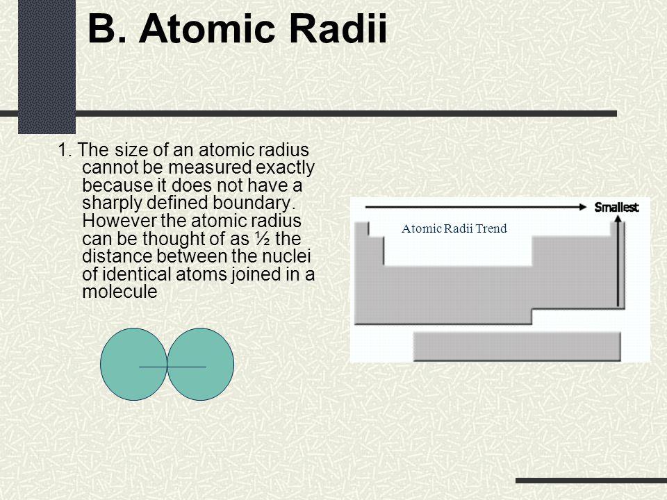 B. Atomic Radii 1.