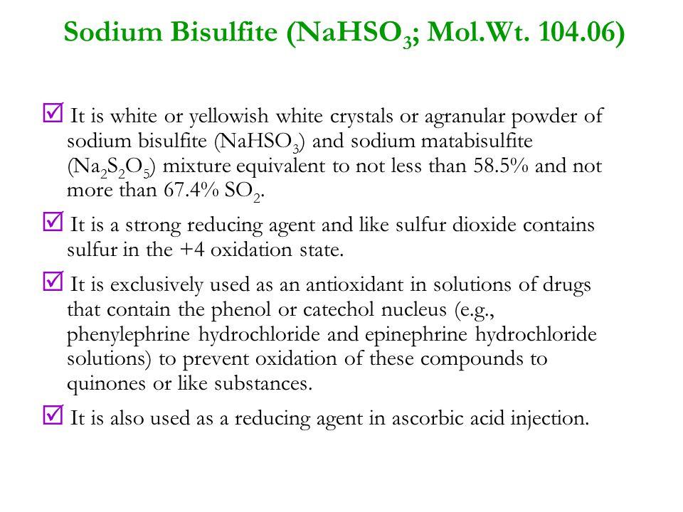 Sodium Metabisulfite (Na 2 S 2 O 5 ; Mol.Wt.