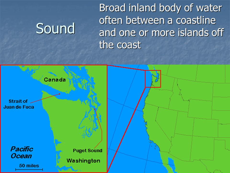 Sound Broad inland body of water often between a coastline and one or more islands off the coast