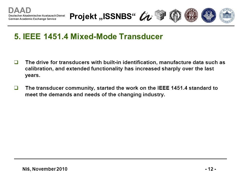 "Projekt ""ISSNBS"" Niš, November 2010- 12 - DAAD Deutscher Akademischer Austausch Dienst German Academic Exchange Service 5. IEEE 1451.4 Mixed-Mode Tran"