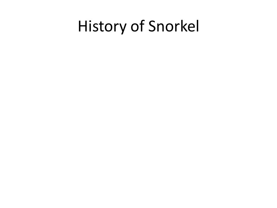 The First Usage of Snorchel During World War Two German submarine losses increased sharply as radar-equipped Allied aircraft attacked U-boats running on the surface recharging their batteries.