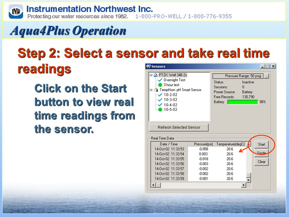 Aqua4Plus Operation Step 2: Select a sensor and take real time readings Click on the Start button to view real time readings from the sensor.